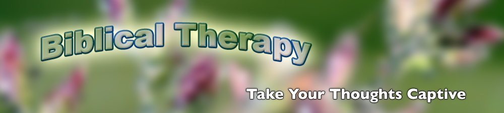 Biblical Therapy | Take Your Thoughts Captive